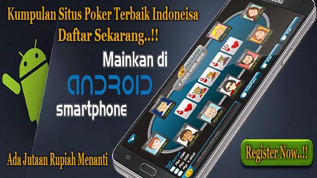 Kumpulan Daftar Situs Poker Online Indoensia Terpercaya 2017